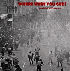where were you God?